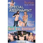 Special Assignment 37 - Mardi Gras Uncensored!!