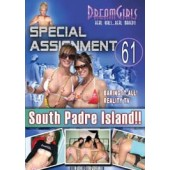 Special Assignment 61 - South Padre Island