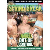 Spring Break Naked & Out Of Control